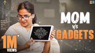 Mom vs Gadgets || Mahathalli || Tamada Media