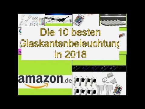 Die 10 besten Glaskantenbeleuchtung in 2018