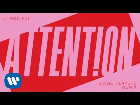Charlie Puth - Attention (Bingo Players Remix) video
