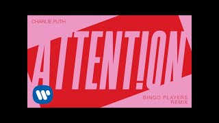 "Charlie Puth - ""Attention (Bingo Players Remix)"" [Official Audio]"