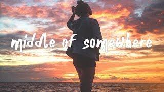 The Neighbourhood   Middle Of Somewhere (Lyric Video)