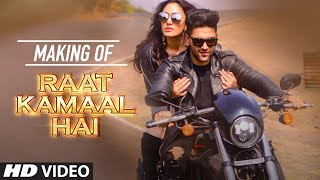 "Presenting the behind the scenes of the latest party anthem ""Raat Kamaal Hai"".  ___ Enjoy & stay connected with us! ► Subscribe to T-Series: http://bit.ly/TSeriesYouTube ► Like us on Facebook: https://www.facebook.com/tseriesmusic ► Follow us on Twitter: https://twitter.com/tseries ► Follow us on Instagram: http://bit.ly/InstagramTseries"