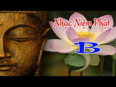 Nhạc Niệm Phật B