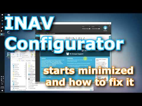 inav-configurator-starts-minimized-and-how-to-fix-it