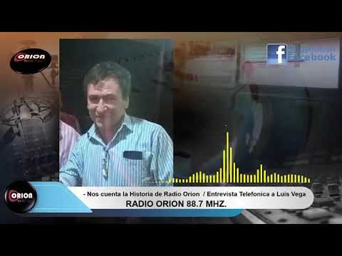 Entrevista Telefónica al Profesor Luis Alberto Vega. 30 Años de la radio Orion Fm 88.7 MHz