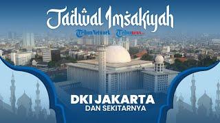 Jadwal Imsakiyah Ramadan 2021/1442 H Kemenag DKI Jakarta dan Sekitarnya