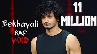 Bekhayali Rap   Void | Mtv Hustle | Official Audio | Kabir Singh