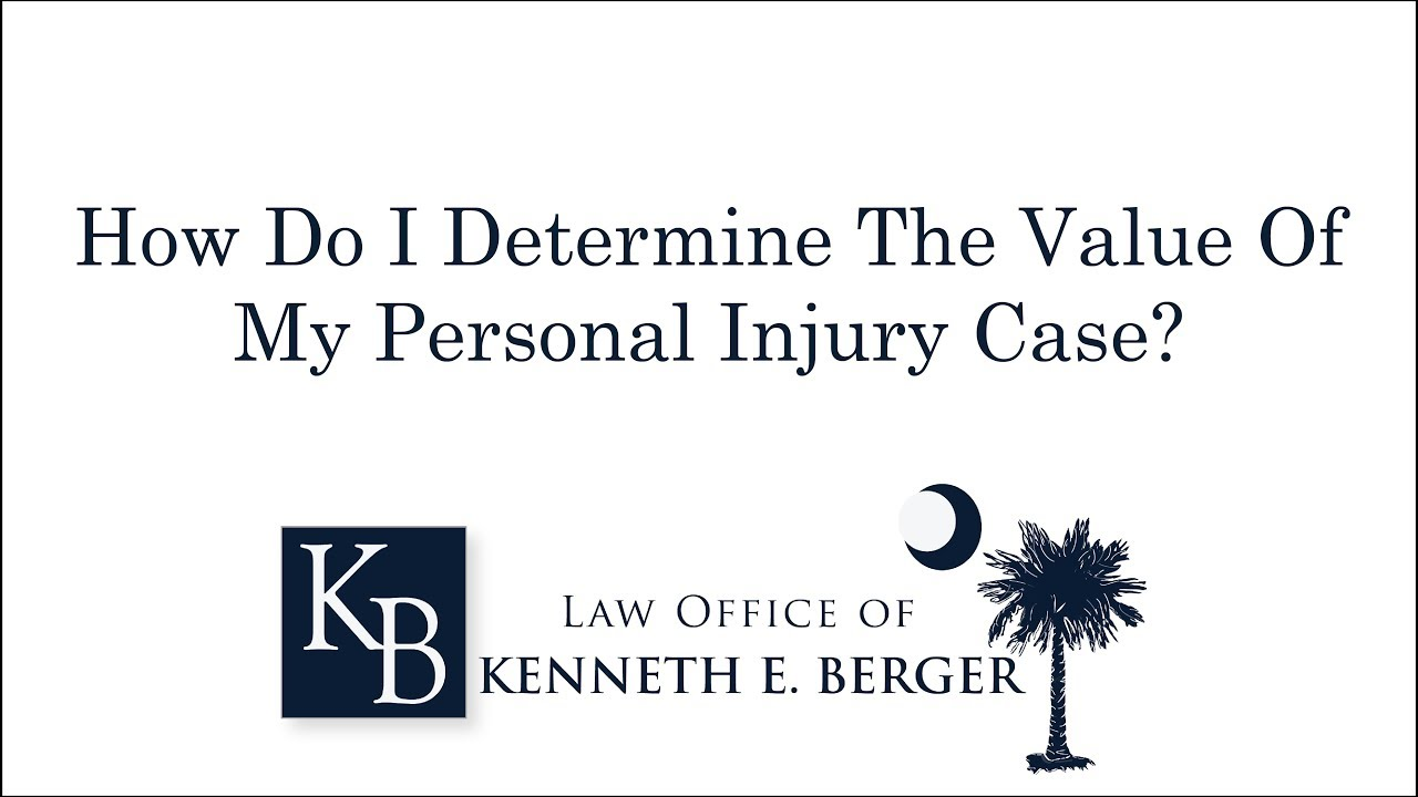 Learn the Value of Your Personal Injury Claim
