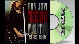 """Bon Jovi - """" These Days World Tour 1995-1996 """" (Full Album)"""