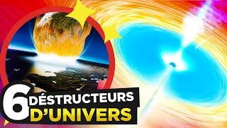 6 THINGS that will DESTROY THE UNIVERSE