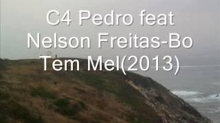 C4 Pedro feat Nelson Freitas  Bo Tem Mel 2013