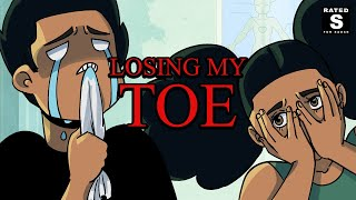 Losing My Toe