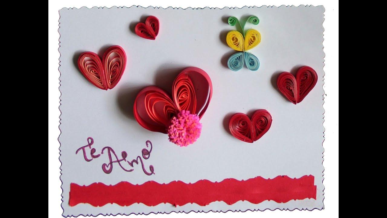 Tarjeteria en Filigramas (quilling) Corazon para enamorar