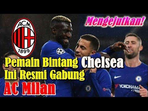 BREAKING NEWS!!! Pemain Bintang Chelsea Ini Resmi Bergabung ke AC Milan
