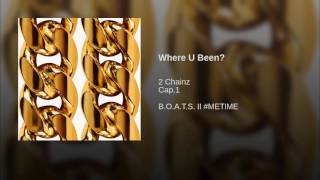 2 Chainz - Where U Been? (Bass Boosted)