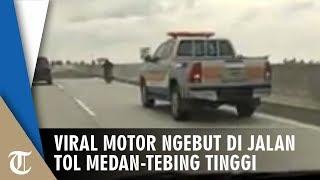 Viral Video Motor Masuk Tol Medan-Tebing Tinggi, Mobil Petugas Kalah Kencang dengan Pemotor