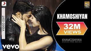 Khamoshiyan - Arijit Singh | New Full Song Video | Gurmeet