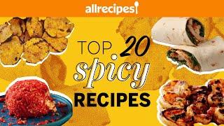 Top 20 Ultimate Spicy Recipes | Recipe Compilation | Allrecipes.com