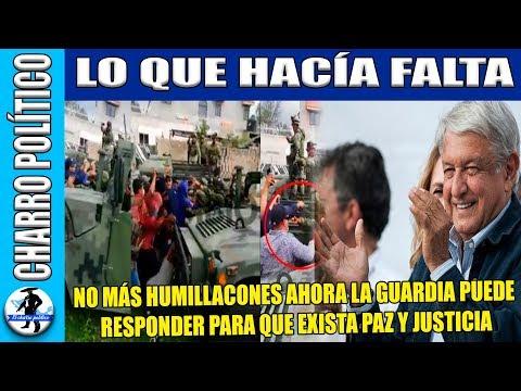 AMLO Salva La Dignidad D Los Mexicanos:Le Ordena Al Ejercito Responder y Luchar Hasta Donde Tope