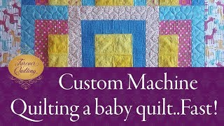 Custom Machine Quilting A Baby Quilt On A Longarm
