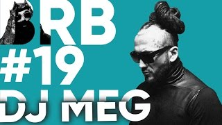 Big Russian Boss Show | Выпуск #19 | DJ MEG