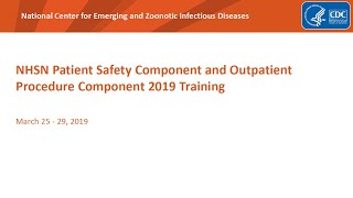 2019 NHSN Training - Catheter-associated Urinary Tract Infection (CAUTI)