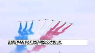 How Will France Celebrate Bastille Day During Covid-19?