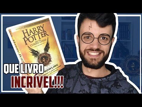HARRY POTTER AND CURSED CHILD - RESENHA/LEITURA   PT   (Sem Spoilers) - Meu Livro & Eu!