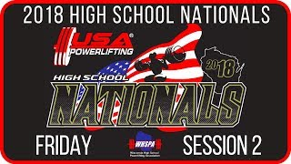 Friday - Session 2 - 2018 USA Powerlifting High School Nationals | Kholo.pk