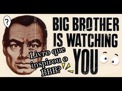 1984- George Orwell - O livro que deu origem ao BBB