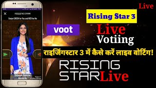 How to vote live in Rising Star 3 by using Voot App, Colors TV singing show,Season 3,