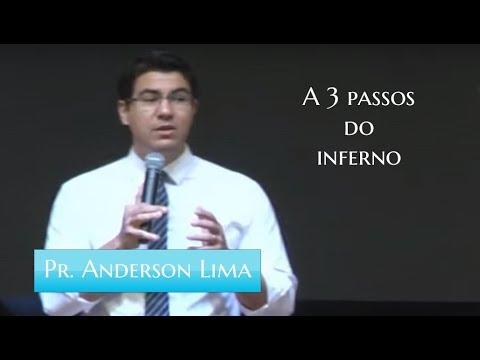 A 3 passos do inferno - Pr. Anderson Lima - 16/06/2019
