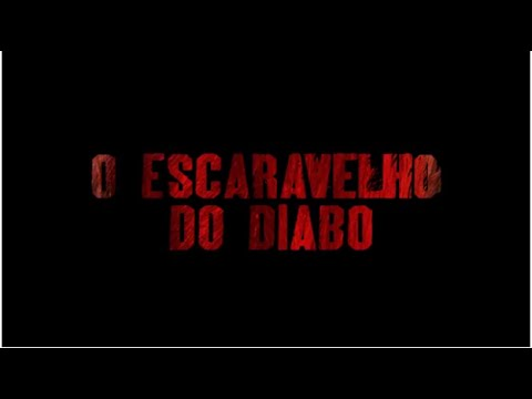 O Escaravelho Do Diabo - Trailer Oficial