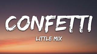 Little Mix - Confetti (Lyrics)