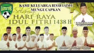 Laly FC - Selamat Hari Raya Idul Fitri 1438 H