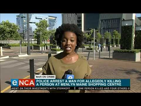 Suspect arrested after Menlyn shopping centre shooting