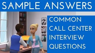 Sample answers of all Call Center interview questions | Call Center interview questions and answers