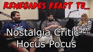 Renegades React to... Nostalgia Critic - Hocus Pocus