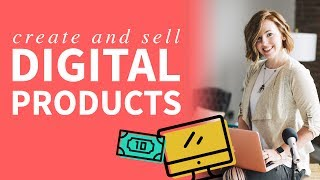 How to Create & Sell Digital Products