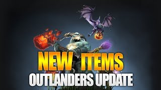 Dota 2 New Items - The Outlanders Update