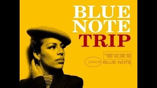 Blue Note Trip -  Goin' Down
