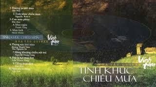 ALBUM HÒA TẤU VĨNH TÂM - TÌNH KHÚC CHIỀU MƯA