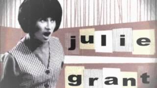 Julie Grant - You're Nobody Till Somebody Loves You