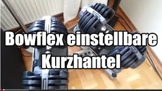 Bowflex 1090 Hanteln - Bowflex Kurzhanteln im Test