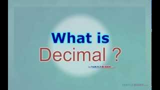What Is Decimal | Turtlediary