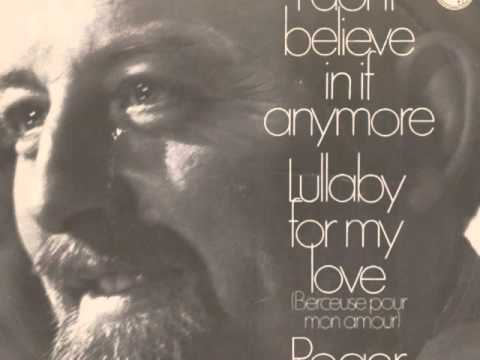 Roger Whittaker - I Don't Believe In If Anymore