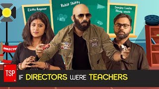 TSP's If Directors Were Teachers