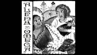 Alpha & Omega  The Half Thats Never Been Told Full Album