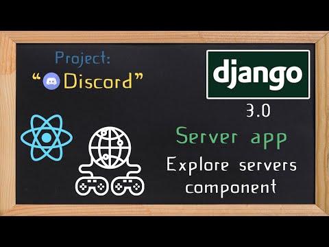Django and ReactJS together - Server app explore servers component | 16 thumbnail