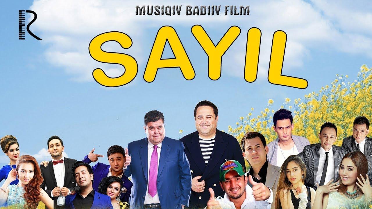 Sayl (musiqiy badiiy film)|Сайл (мусикий бадиий фильм)